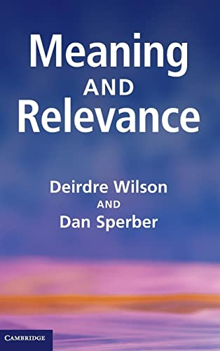 9780521766777: Meaning and Relevance Hardback