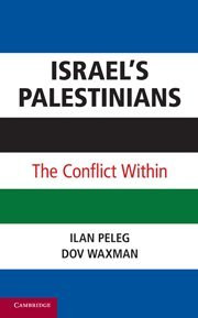 9780521766838: Israel's Palestinians: The Conflict Within
