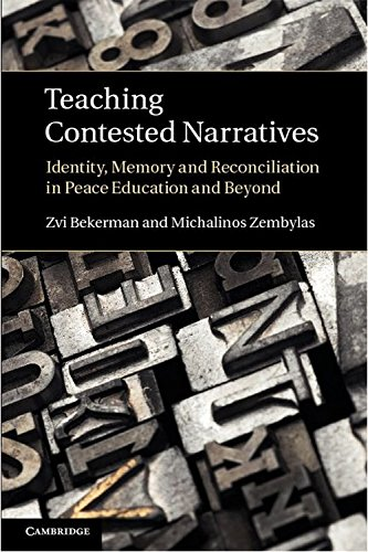 9780521766890: Teaching Contested Narratives: Identity, Memory and Reconciliation in Peace Education and Beyond