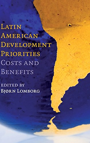 9780521766906: Latin American Development Priorities: Costs and Benefits