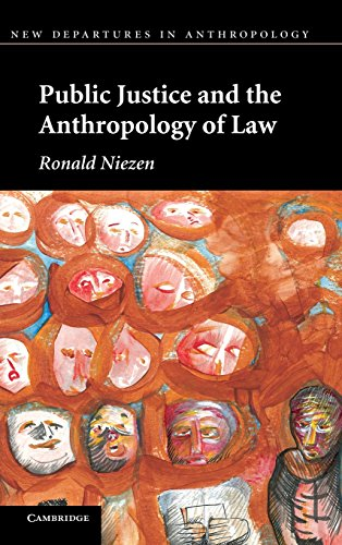 9780521767040: Public Justice and the Anthropology of Law (New Departures in Anthropology)