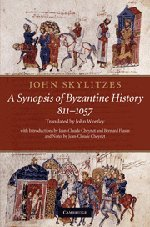 9780521767057: John Skylitzes: A Synopsis of Byzantine History, 811-1057: Translation and Notes