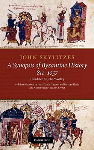 9780521767057: John Skylitzes: A Synopsis of Byzantine History, 811-1057: Translation and Notes