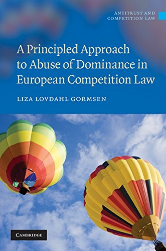 9780521767149: A Principled Approach to Abuse of Dominance in European Competition Law