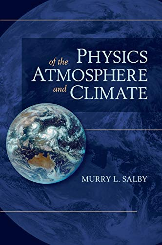 9780521767187: Physics of the Atmosphere and Climate