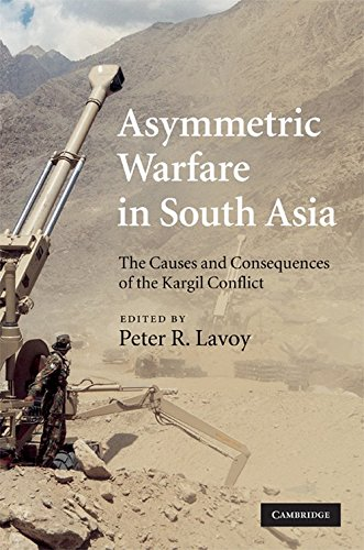 Asymmetric Warfare in South Asia: The Causes: Peter R. Lavoy