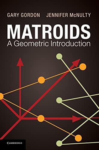 9780521767248: Matroids: A Geometric Introduction