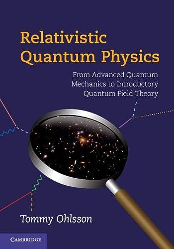 9780521767262: Relativistic Quantum Physics Hardback
