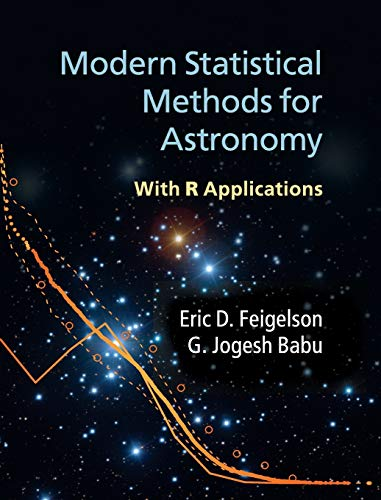 9780521767279: Modern Statistical Methods for Astronomy: With R Applications