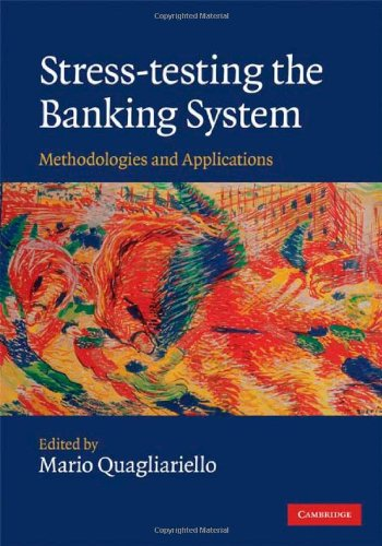 9780521767309: Stress-testing the Banking System: Methodologies and Applications