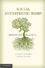 9780521767316: Social Entrepreneurship: Theory and Practice