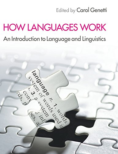 9780521767446: How Languages Work: An Introduction to Language and Linguistics