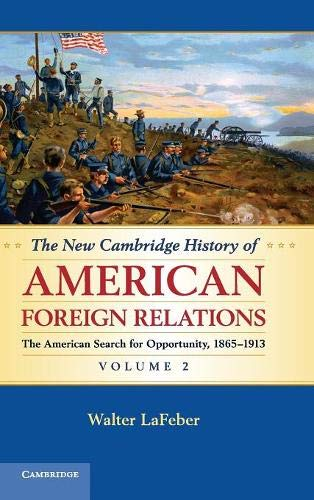 9780521767521: The New Cambridge History of American Foreign Relations (Volume 2)
