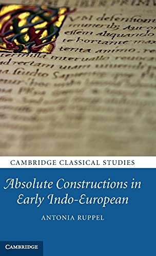 9780521767620: Absolute Constructions in Early Indo-European (Cambridge Classical Studies)