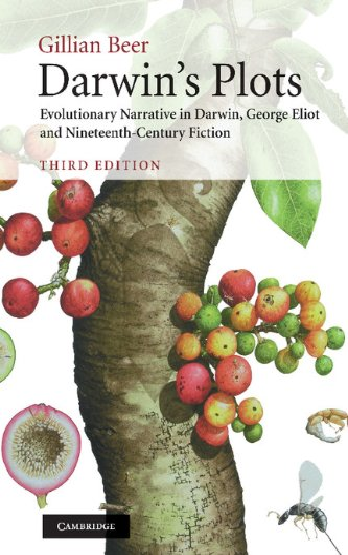 9780521767699: Darwin's Plots 3rd Edition Hardback: Evolutionary Narrative in Darwin, George Eliot and Nineteenth-century Fiction
