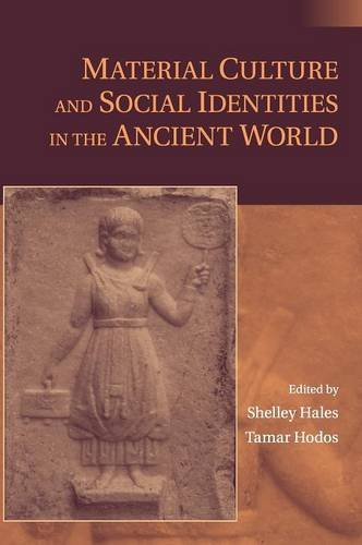 9780521767743: Material Culture and Social Identities in the Ancient World Hardback