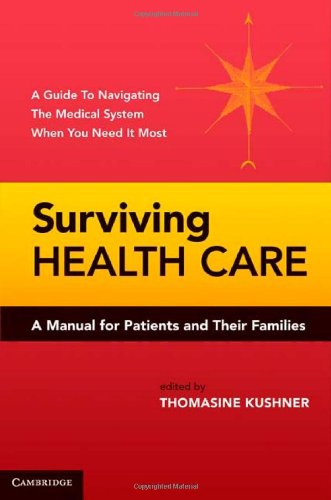 Surviving Health Care: A Manual for Patients and Their Families: Cambridge University Press