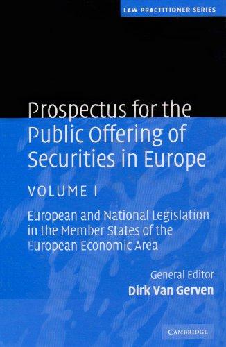 Prospectus for the Public Offering of Securities in Europe 2 Volume Hardback Set: Volume: European ...
