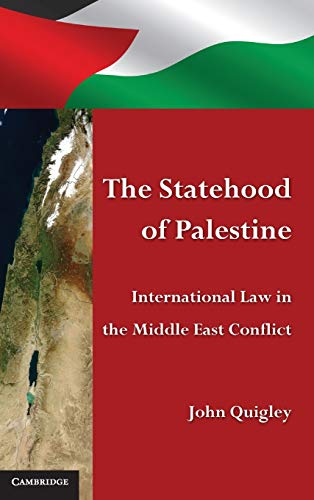 9780521768115: The Statehood of Palestine: International Law in the Middle East Conflict