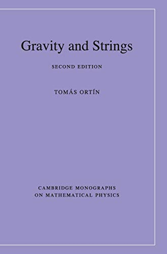 9780521768139: Gravity and Strings (Cambridge Monographs on Mathematical Physics)