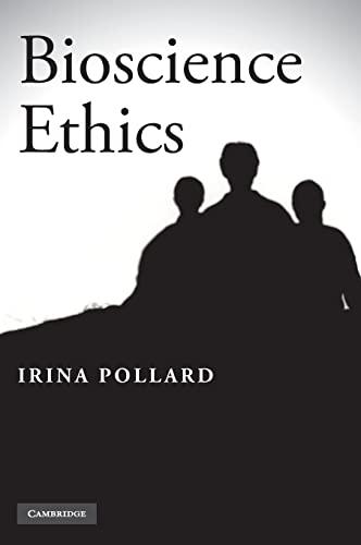 9780521768283: Bioscience Ethics