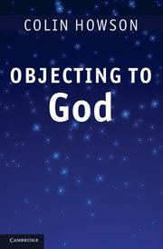 9780521768351: Objecting to God