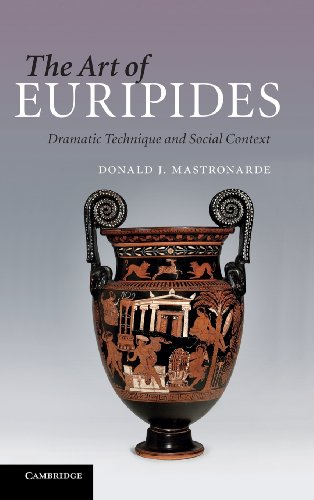 The Art of Euripides: Dramatic Technique and Social Context (052176839X) by Donald J. Mastronarde