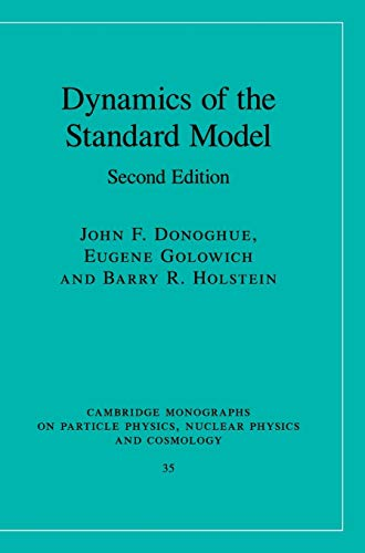 9780521768672: Dynamics of the Standard Model (Cambridge Monographs on Particle Physics, Nuclear Physics and Cosmology)