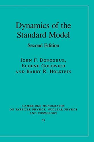 9780521768672: Dynamics of the Standard Model