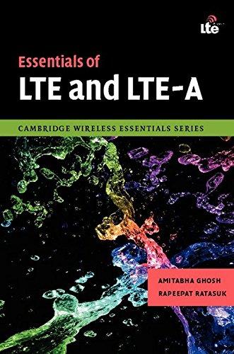 Essentials of LTE and LTE-A (The Cambridge: Amitabha Ghosh; Rapeepat