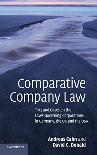 Comparative Company Law: Text and Cases on: Andreas Cahn; David