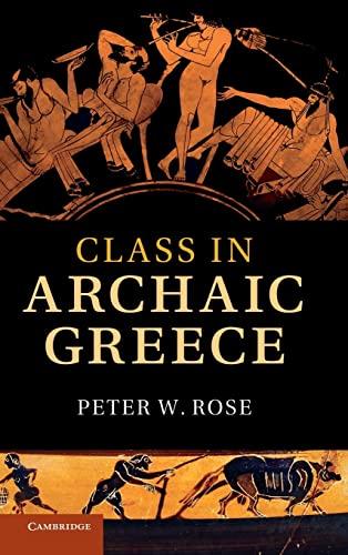 9780521768764: Class in Archaic Greece