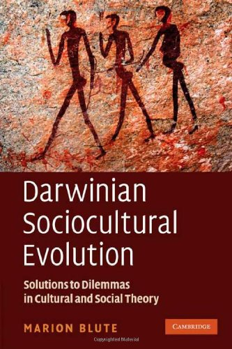 9780521768931: Darwinian Sociocultural Evolution: Solutions to Dilemmas in Cultural and Social Theory