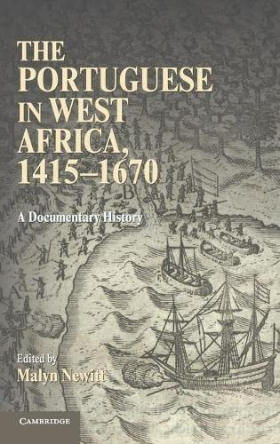 9780521768948: The Portuguese in West Africa, 1415-1670: A Documentary History