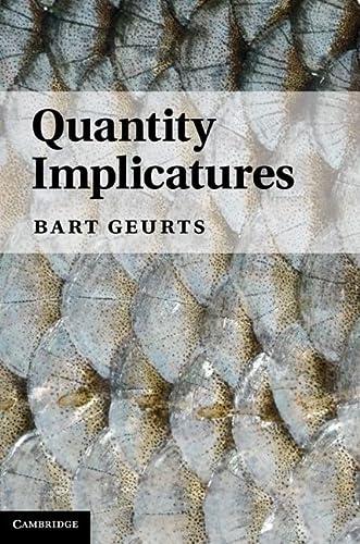 9780521769136: Quantity Implicatures