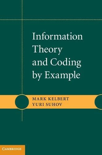 9780521769358: Information Theory and Coding by Example
