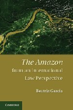 9780521769624: The Amazon from an International Law Perspective