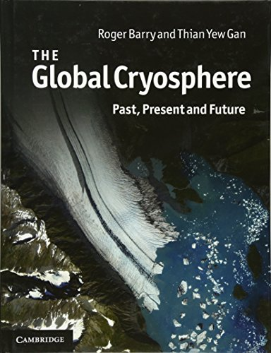 9780521769815: The Global Cryosphere: Past, Present and Future