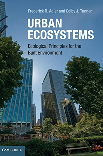 9780521769846: Urban Ecosystems: Ecological Principles for the Built Environment