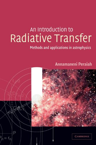 9780521770019: An Introduction to Radiative Transfer: Methods and Applications in Astrophysics