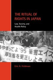 9780521770408: The Ritual of Rights in Japan: Law, Society, and Health Policy (Cambridge Studies in Law and Society)