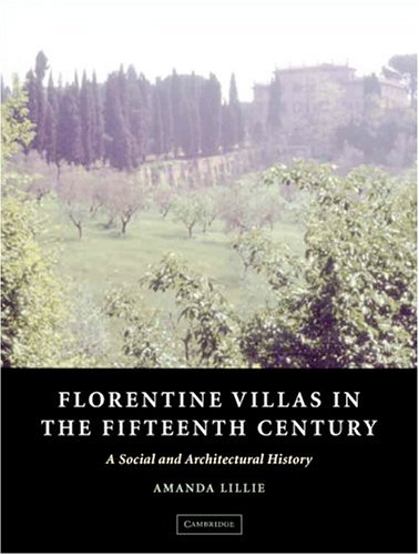 9780521770477: Florentine Villas in the Fifteenth Century: An Architectural and Social History (Architecture in Early Modern Italy)