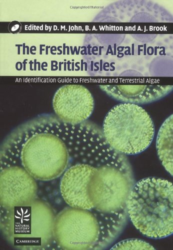 9780521770514: The Freshwater Algal Flora of the British Isles: An Identification Guide to Freshwater and Terrestrial Algae