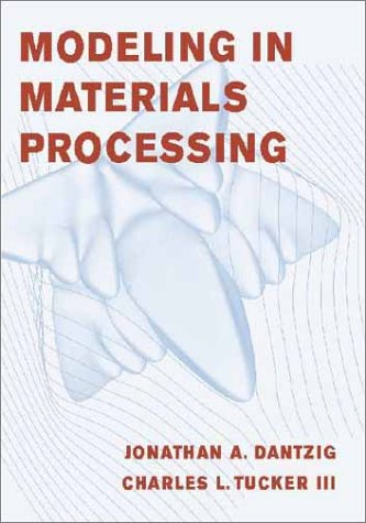 9780521770637: Modeling in Materials Processing