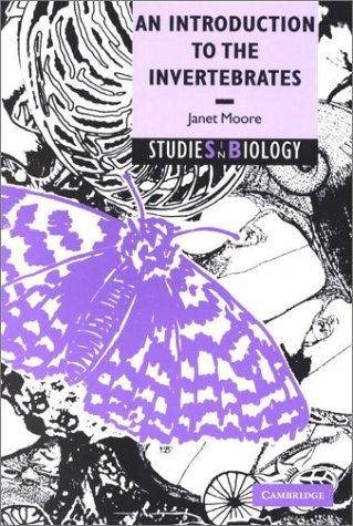 An Introduction to the Invertebrates.: Moore, Janet ; Overhill, Raith