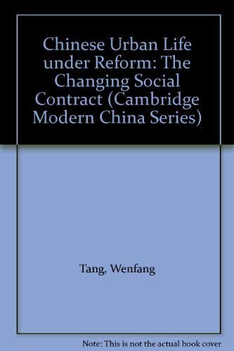 9780521770859: Chinese Urban Life under Reform: The Changing Social Contract (Cambridge Modern China Series)