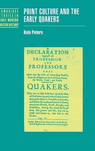 9780521770903: Print Culture and the Early Quakers (Cambridge Studies in Early Modern British History)