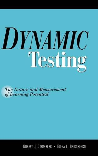 Dynamic Testing: The Nature and Measurement of: Robert J. Sternberg