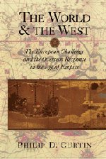 9780521771351: The World and the West: The European Challenge and the Overseas Response in the Age of Empire
