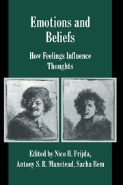 9780521771382: Emotions and Beliefs: How Feelings Influence Thoughts (Studies in Emotion and Social Interaction)